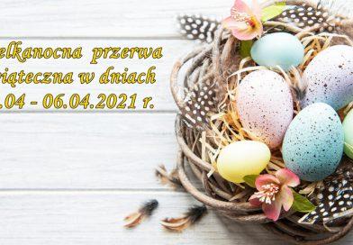Wielkanocna przerwa świąteczna
